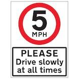 5 MPH Please Drive Slowly