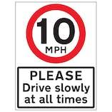 10 MPH Please Drive Slowly