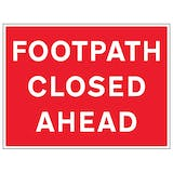 Footpath Closed Ahead