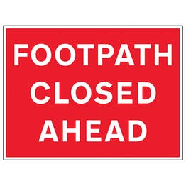 Footpath Closed Ahead