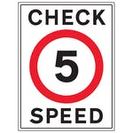 5 MPH Check Speed