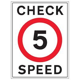 5 MPH Check Speed