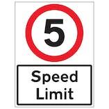 5 MPH Speed Limit
