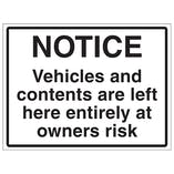 Notice, Vehicles Left At Owners Risk