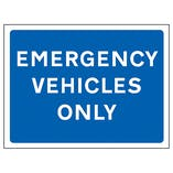 Emergency Vehicles Only