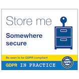 GDPR Sticker - Store Me Somewhere Secure