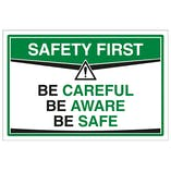 Be Careful Be Aware Be Safe