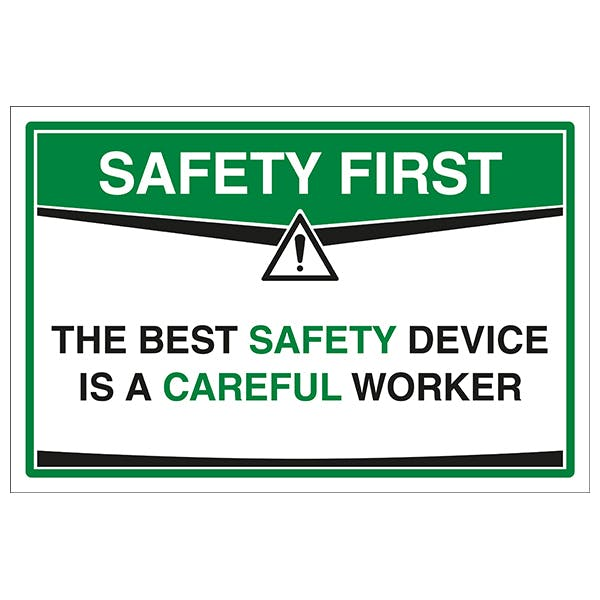 The Best Safety Device A Careful Worker