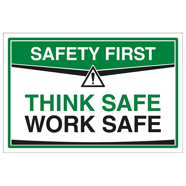 Think Safe Work Safe