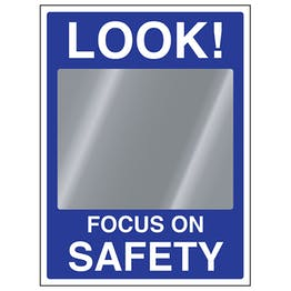 Look! Focus On Safety