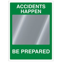 Accidents Happen Be Prepared