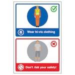 Wear Hi-Vis Clothing / Don't Risk Your Safety!