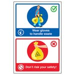 Wear Gloves To Handle Waste / Don't Risk Your Safety!