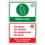 Plastic Only / Don't Contaminate Waste Streams!