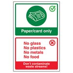 Paper/Card Only / Don't Contaminate Waste Streams!