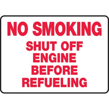 No Smoking Shut Off Engine Before Refueling