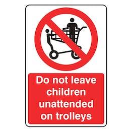 Do Not Leave Children Unattended On Trolleys - Portrait