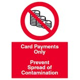 Card Payments Only - Prevent Contamination