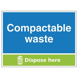 Compactable Waste Dispose Here