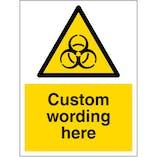 Custom Biological Hazard Sign