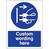 Custom Disconnect Mains Plug Sign