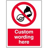 Custom Do Not Use With Handheld Grinder Sign