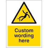 Custom Dangerous Drop Sign