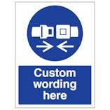 Custom Fasten Safety Belt Sign