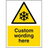 Custom Freezing Conditions Sign