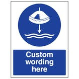 Custom Lower Liferaft To Water Sign