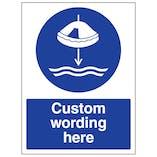 Custom Lower Liferaft To Water Sign