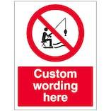 Custom No Fishing Sign