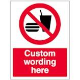 Custom No Food Or Drink Sign