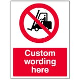 Custom No Forklift Trucks Sign