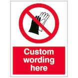 Custom Do Not Wear Gloves Sign