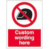 Custom No Helmets Sign