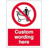 Custom No Standing In Trolleys Sign