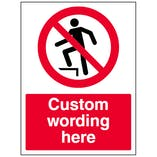 Custom No Standing On Surface Sign