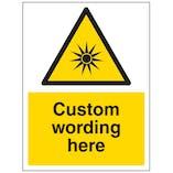 Custom Optical Radiation Sign