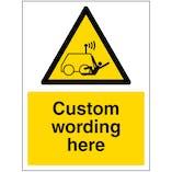Custom Remote Operator Risk Sign