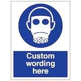 Custom Respirator Sign