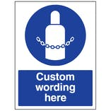 Custom Secure Gas Cylinders Sign
