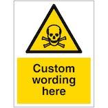 Custom Toxic Material Sign