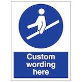 Custom Use Handrail Sign