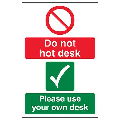 Do Not Hot Desk/Use Own Desk