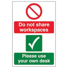Do Not Share Workspaces/Use Own Desk