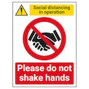 Social Distancing In Operation - Do Not Shake Hands