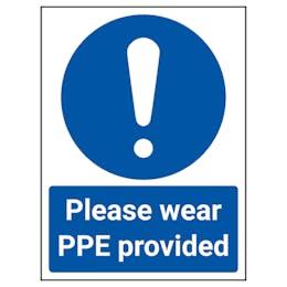 Please Wear PPE Provided