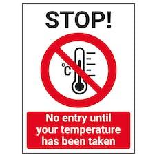 STOP - No Entry Until Temperature Has Been Taken