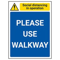 Social Distancing In Operation - Please Use Walkway